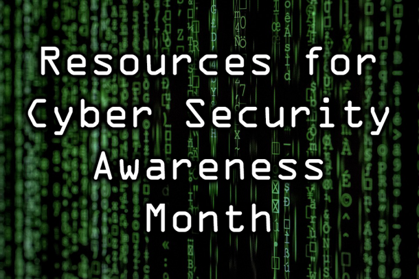 Resources for Cyber Security Awareness Month