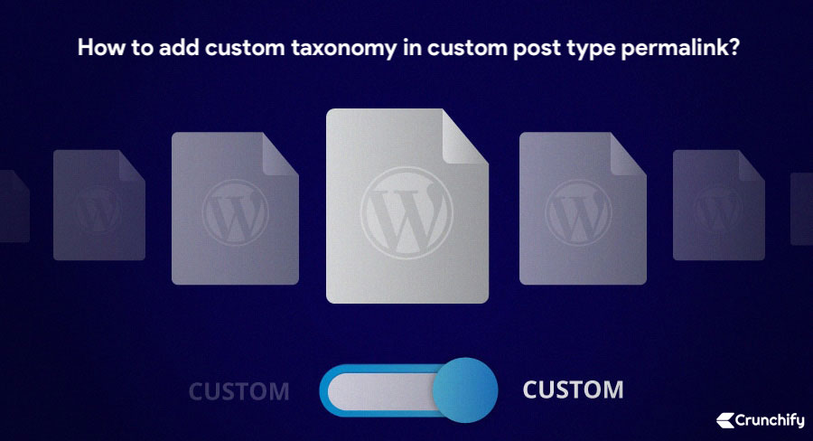 How to add Custom Taxonomy in WordPress Custom Post Type (CPT) permalink?